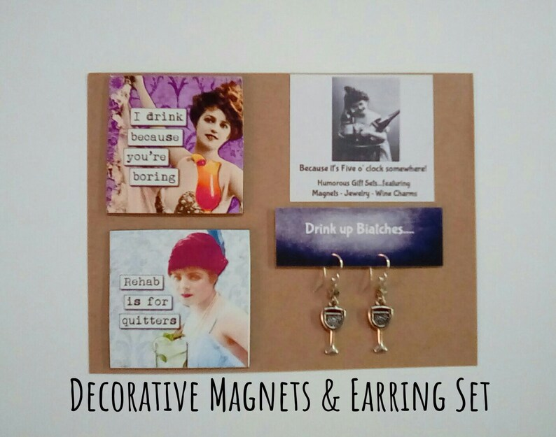 Funny Magnet Cocktail Funny Magnets and Earring set Hostess Gift Funny Gift Happy Hour Birthday Gift Girlfriend Gift Party Gift