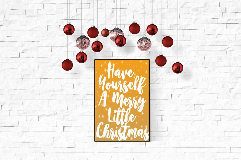 Have Yourself A Merry Little Christmas Printable image 0