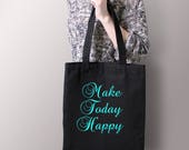 Make Today Happy -  Canva...