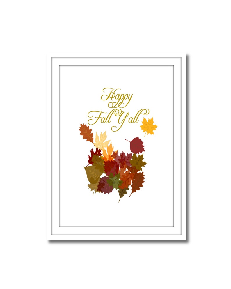 Happy Fall Y'all Printable Art Instant Download Wall image 0