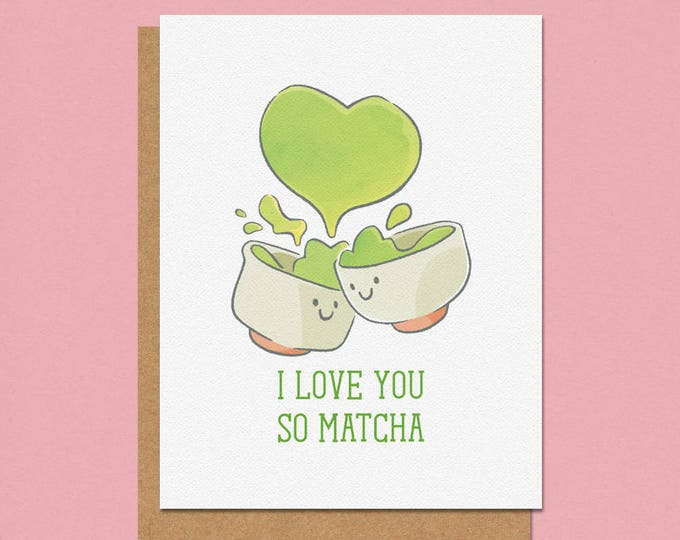 Featured listing image: I Love You So Matcha Greeting Card