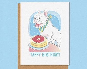 Yappy Birthday French Bulldog Greeting Card