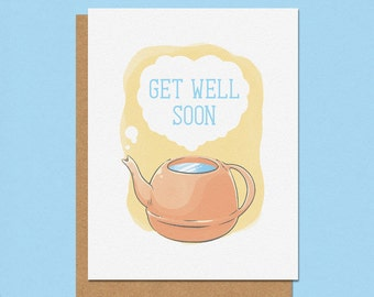 Get Well Soon Kettle Greeting Card