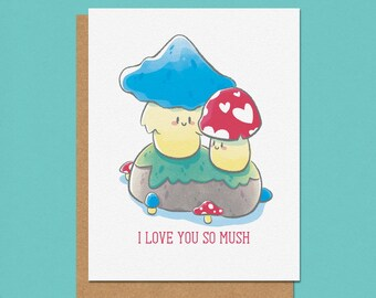 I Love You So Mush Mushroom Greeting Card