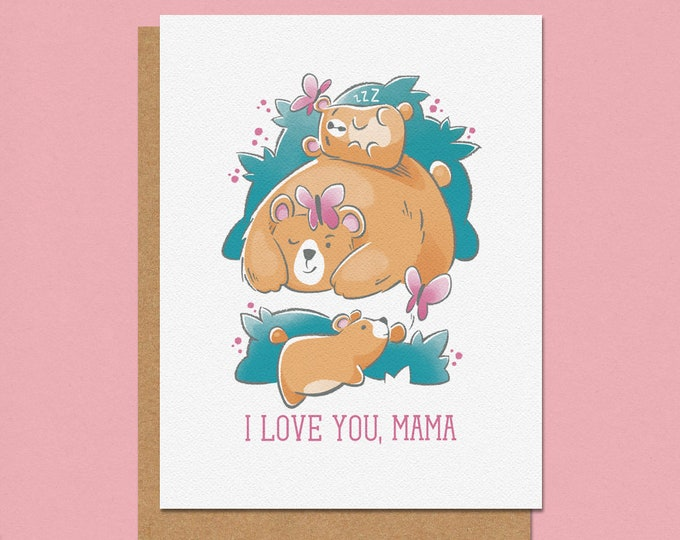 Featured listing image: I Love You Mama Bear Greeting Card