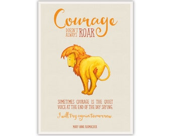 Watercolour Lion and Courage Quote - Instant Digital Download - Large Printable Poster Artwork - Wall Art Nursery Home Office