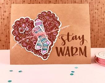 Handmade 'stay WARM' Card