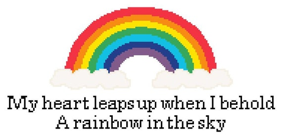 William Wordsworths My Heart Leaps Up When I Behold Poem And Rainbow Cross Stitch Pattern