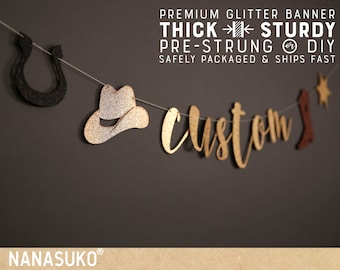 Custom western banner, Personalized banner, Gold Glitter party decorations, cursive banner, Regular or Large size