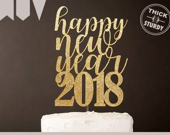 happy new year 2018 cake topper, cursive lettering style, glitter party decorations