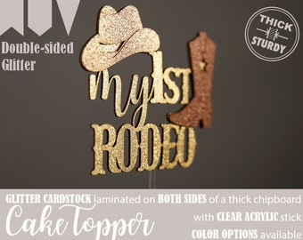 8456f16415a16 my 1st RODEO cake topper