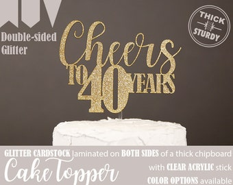cheers to 40 years cake topper, 40th birthday cake topper, 40th anniversary cake topper, glitter party decorations, cursive topper