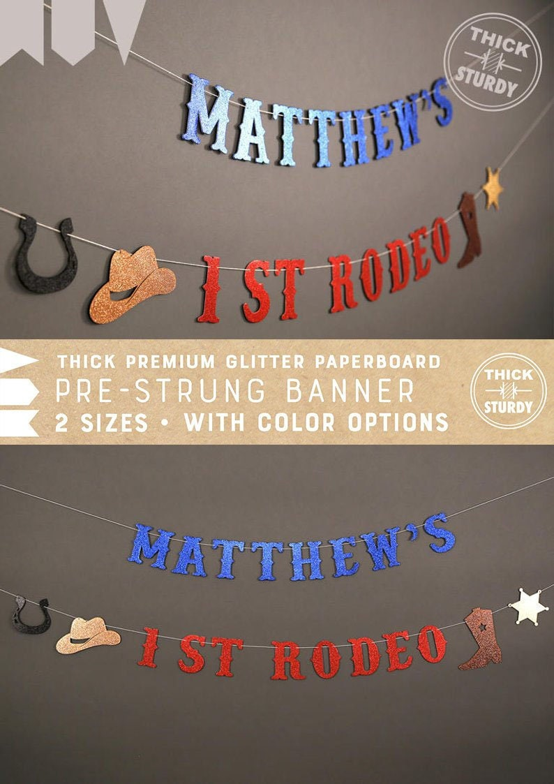 1st rodeo banner with personalized name, rodeo birthday banner, western  theme party, cowgirl, cowboy, ANY AGE, glitter banners