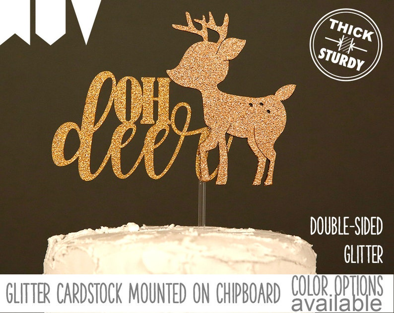 a063895bd5d01 oh deer cake topper, baby shower cake topper, woodland baby shower, Glitter  party decorations, cursive topper