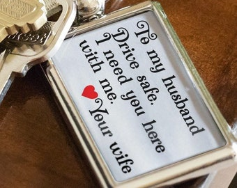 TO MY HUSBAND Drive Safe Love Your Wife Key Chain To Husband Gift Birthday Gifts For Hubby Quality Metal Keychain