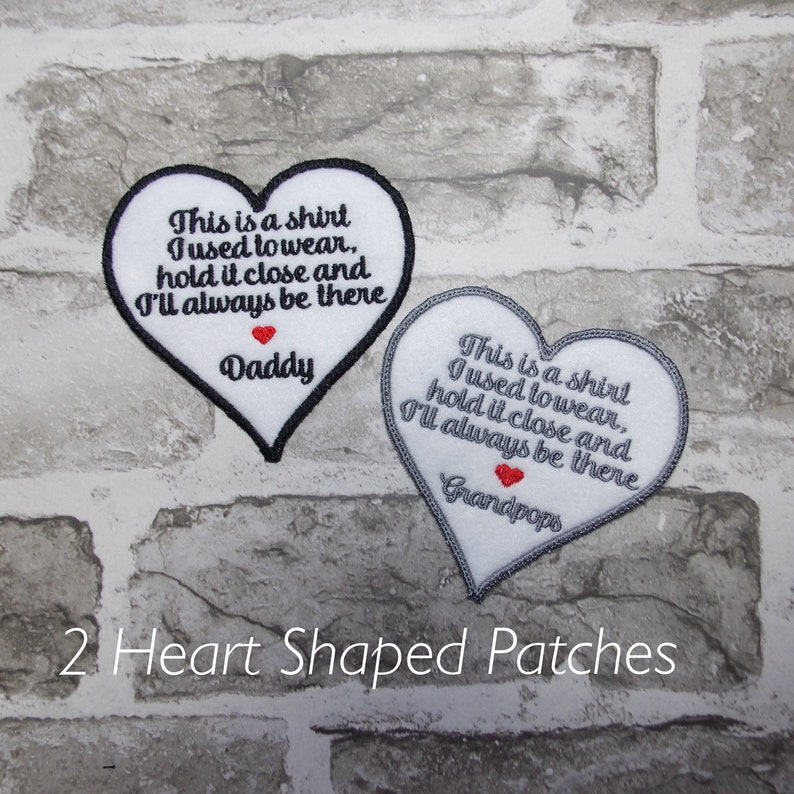 This is a shirt I used to wear Love Dad Heart Iron On or Sew On Memory Patch