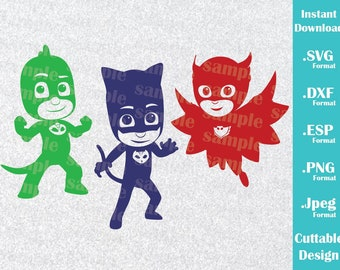 INSTANT DOWNLOAD Svg Disney Inspired PJ Masks Cat Boy Gekko Owlette for Cutting Machines Svg, Esp, Dxf, Png, Jpeg Format Cricut Silhouette