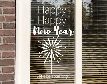 Happy New Year, Sparkling new year, windowdrawing, new year quote, window decoration