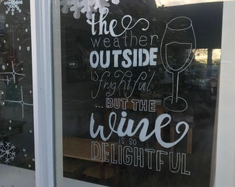 Wine quote window drawing, chalk drawing wine, Christmas carol window decoration, window decoration wine quote, winter window drawing