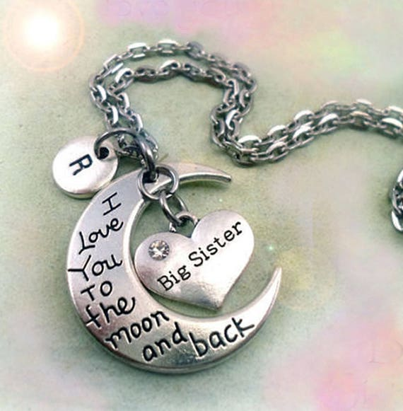 Big Sister I Love You To The Moon And Back Big Sister Necklace Etsy