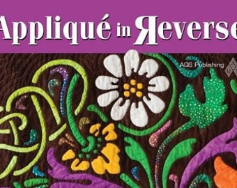 Applique in Reverse, book by Teri Henderson Tope
