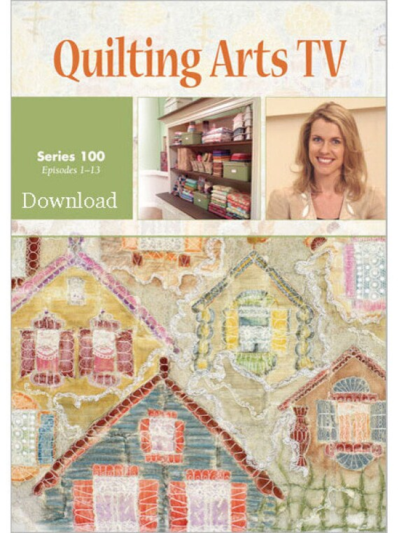 Quilting Arts Tv Series 100 Episodes 1 13 4 Dvd Set Etsy