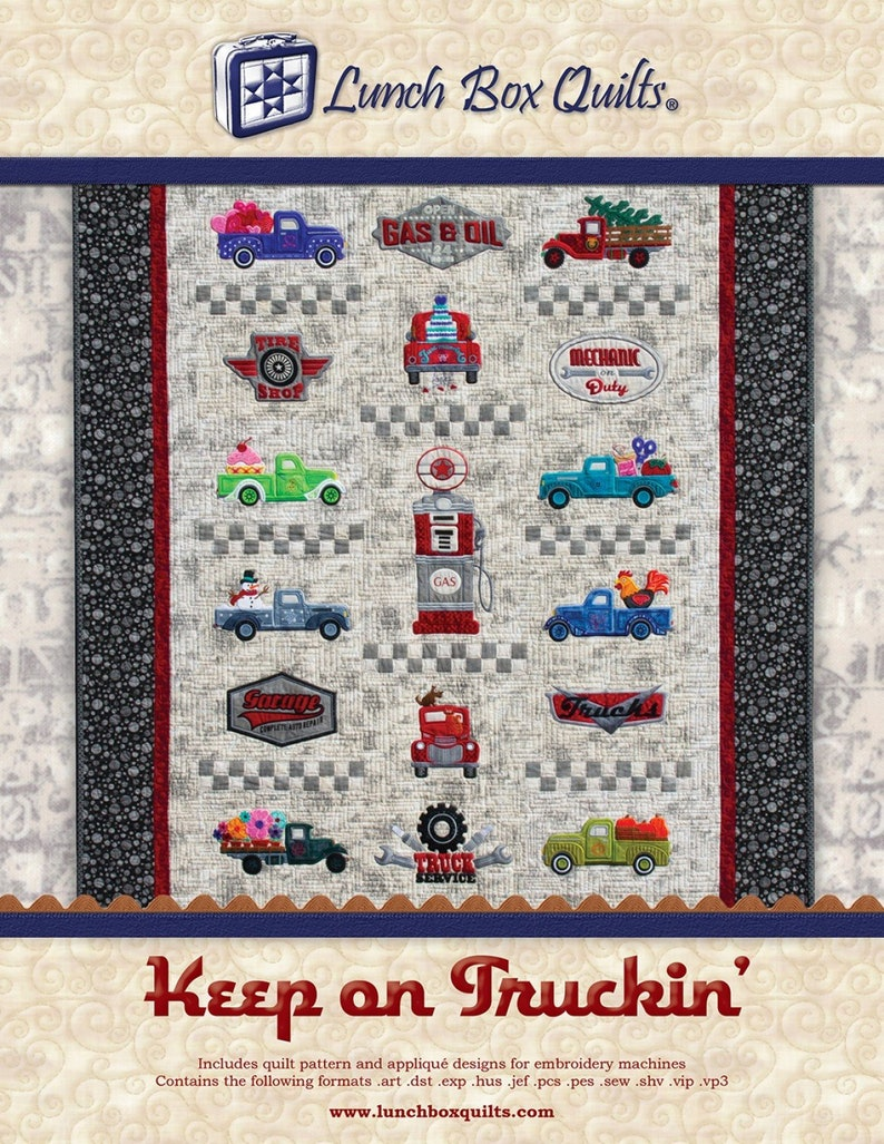 Keep on Truckin/' machine embroidery applique designs wpattern Lunch Box Quilts multi-format CD