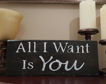 Wood Sign - All I Want Is You - U2