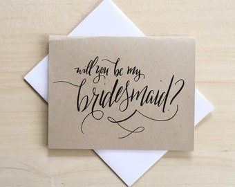 Bridesmaid Ask Card: Wedding Party Bridesmaid Hand-Lettered Calligraphy Greeting Card
