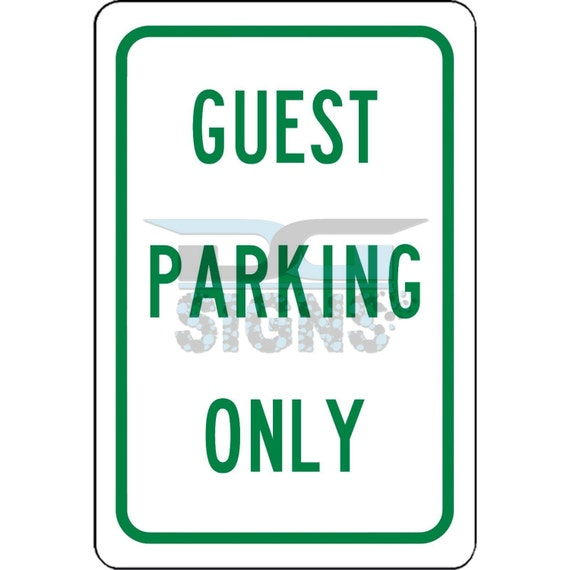 Welcome Guest Parking Right Arrow 8x12 Aluminum Sign Made in USA UV Protctd