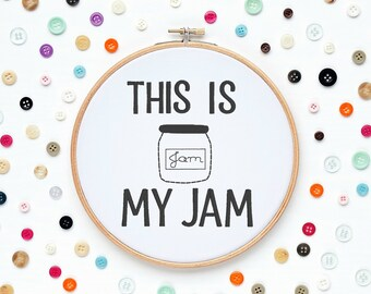 Funny Modern Hipster This Is My Jam Machine Embroidery Design Designs Wall Art Original Digital File Instant Download 4x4 Hoop ITH