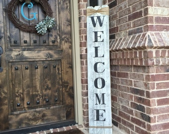 "Rustic Wood Welcome Sign, vertical wooden welcome sign, 58"" tall by approximately 10"" wide,Welcome sign front porch,front door welcome sign"