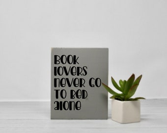 Books | Reader | Signs with quotes | Small sign | Wood wall art | Bedroom decor | Book lover | Snarky | Humor | Gift idea | Life quotes