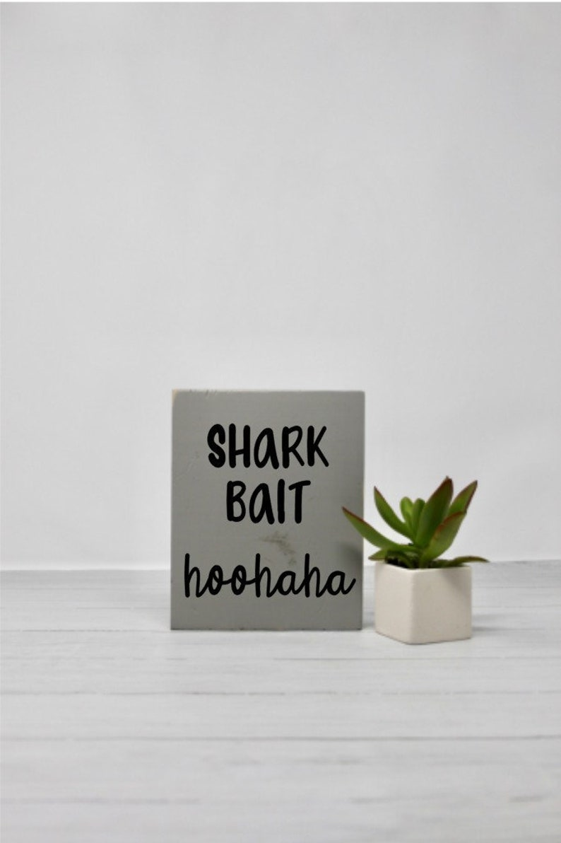 Shark Small Sign Wood Wall Art Signs With Quotes Funny Humor Nursery Finding Nemo Disney Movie Quote