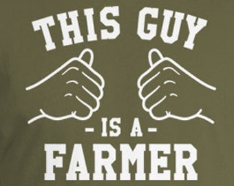 This Guy Is A Farmer Shirt Occupation T Shirt Farmer Gifts For Him Profession TShirt Farm Clothing Farmer Outfit Mens Tee TGW-07