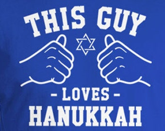 This Guy Loves Hanukkah Shirt Holiday Gift Ideas Happy Hanukkah Gift Ideas For Him Hanukkah Clothing Jewish T Shirt Mens Tee TGW-604