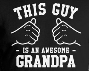 This Guy Is An Awesome Grandpa Shirt Grandfather Gifts For Grandpa Clothing Papa T Shirt Fathers Day TShirt Grandparent Mens Tee TGW-223