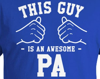 This Guy Is An Awesome Pa Shirt Dad T Shirt Grandpa Gift Ideas For Men Daddy TShirt Father Clothes Grandfather Shirt Mens Tee TGW-310