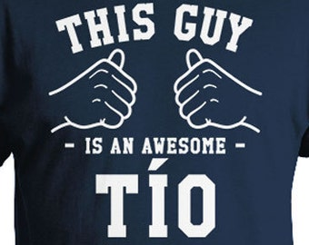 This Guy Is An Awesome Tio Uncle T Shirt Brother Gifts For Uncle Fathers Day Gift Family TShirt Brother In Law Uncle To Be Mens Tee TGW-325