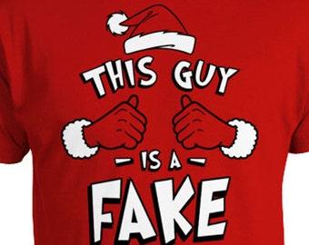 7d9025bf Funny Christmas Shirt This Guy Is A Fake Holiday Gift Ideas Presents For  Xmas T Shirt Christmas Humor Holiday TShirt X-Mas Mens Tee TGW-636
