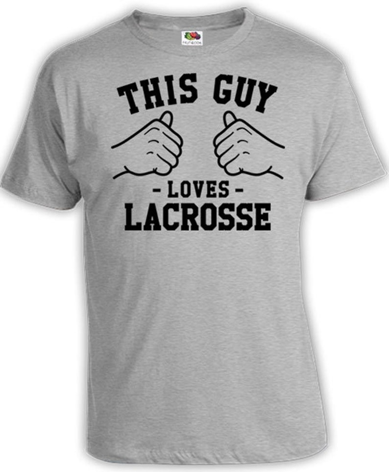 This Guy Loves Lacrosse Gifts For Him Sports T-Shirt Athletic image 0