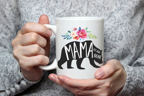 mama bear mug mom mug mama bear established mugs for mom etsy