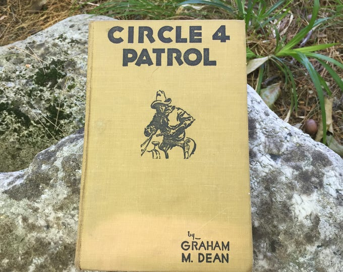 "Antique Book, ""Circle Four Patrol"" by Graham M. Dean, 1933 book, 1930s Rare Fiction Book"