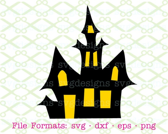 Haunted House Svg Dxf Eps Png Digital Cut Files For Etsy