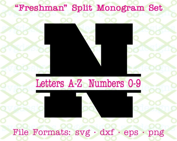 Freshman Split Monogram Svg Letters Numbers Svg Dxf Eps Etsy