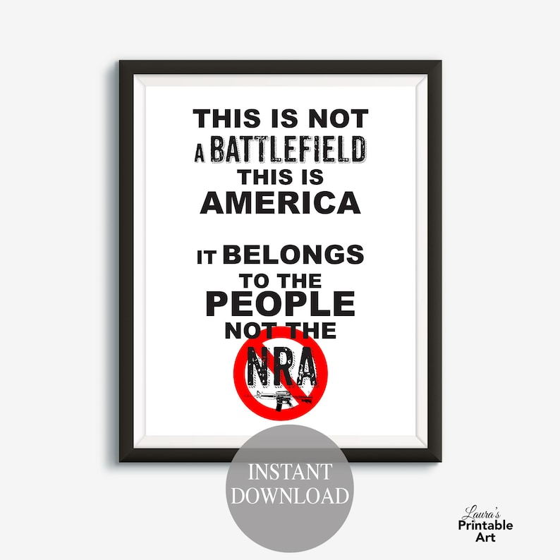photograph regarding Printable Protest Signs called March for Our Life, Ban NRA, Gun Regulate, Protest Artwork, Flyers, March upon Washington, Printable Protest Signs or symptoms, #NeverAgain, Protest Artwork