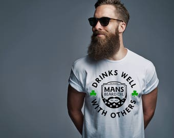 MANS - St. Patricks Day - Drinks Well With Others T-Shirt - St. Pattys Day