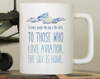 Coffee Mug with Sayings, Pilot Gift, Aviation Gifts, Funny Coffee Mug, Gift for Him or her, Gift for Men, Airplane, Plane, Flying, Fly