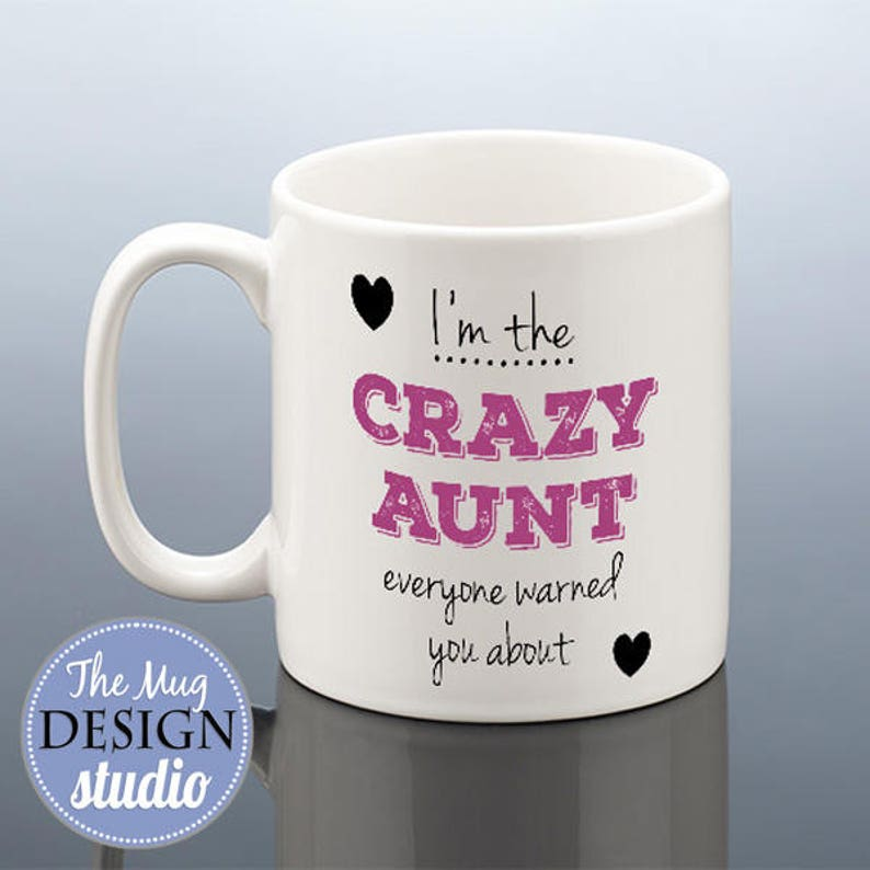 CRAZY AUNT MUG Auntie Birthday Gift Aunt Gift Aunt Cup Aunty