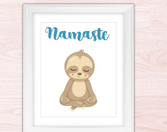 Namaste Sloth Print Art, Funny Sloth Printable, Cute Sloth Art, Just Breathe, Gift-for-Her, Dorm Decor Sign, Trending Now, Sloth  Baby Gift